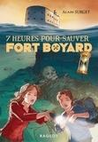 Alain Surget - 7 heures pour sauver Fort Boyard.