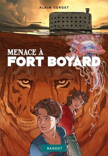 Fort Boyard Tome 2 Menace à Fort Boyard