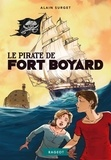 Alain Surget - Fort Boyard Tome 5 : Le pirate de Fort Boyard.