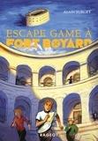 Alain Surget - Fort Boyard Tome 8 : Escape game à Fort Boyard.