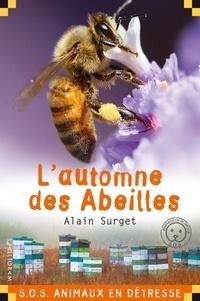 Alain Surget - L'automne des abeilles.