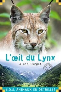Alain Surget - L'oeil du lynx.