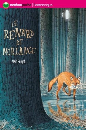 Le renard de Morlange - Alain Surget - Format ePub - 9782092523872 - 4,49 €