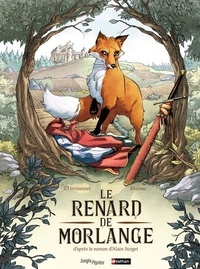 Alain Surget et Maxe L'Hermenier - Le renard de Morlange.