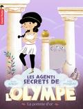 Alain Surget et Julie Faulques - Les agents secrets de l'Olympe Tome 1 : La pomme d'or.
