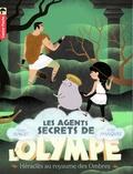 Alain Surget et Julie Faulques - Les agents secrets de l'Olympe Tome 5 : Héraclès au royaume des ombres.