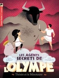 Alain Surget et Julie Faulques - Les agents secrets de l'Olympe Tome 6 : Thésée et le Minotaure.