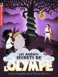 Alain Surget et Julie Faulques - Les agents secrets de l'Olympe Tome 7 : La conquête de la toison d'or.