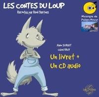 Alain Surget et Chloé Fruy - Les contes du loup. 1 CD audio