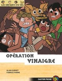Alain Surget et Fabrice Parme - Les enfants du Nil Tome 11 : Opération Vinaigre.