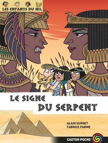 Alain Surget et Fabrice Parme - Les enfants du Nil Tome 15 : Le signe du serpent.