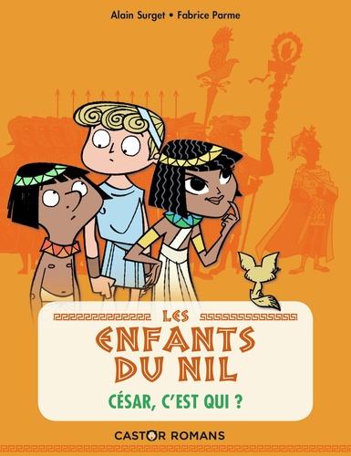 Les enfants du Nil Tome 2 César, c'est qui ?