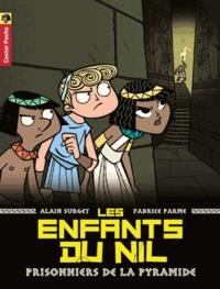Alain Surget - Les enfants du Nil Tome 3 : Prisonniers de la pyramide.