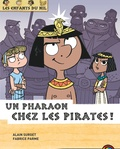 Alain Surget et Fabrice Parme - Les enfants du Nil Tome 9 : Un pharaon chez les pirates !.
