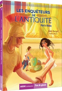 Alain Surget - Les enquêteurs de l'Antiquité Tome 3 : Péril à Rome.