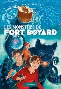 Alain Surget - Les monstres de Fort Boyard.