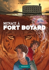 Alain Surget - Menace à Fort Boyard.