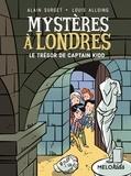 Alain Surget et Louis Alloing - Mystères à Londres Tome 3 : Le trésor de Captain Kidd.