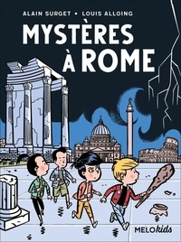 Alain Surget et Louis Alloing - Mystères à Rome.