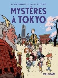Alain Surget et Louis Alloing - Mystères à Tokyo.