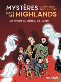 Alain Surget et Louis Alloing - Mystères dans les Highlands Tome 2 : Les secrets du château de Glamis.