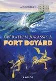 Alain Surget - Opération Jurassic à Fort Boyard.
