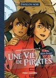 Alain Surget - Pavillon noir  : Une vie de pirates.
