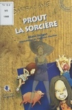 Alain Surget - Prout la sorcière.