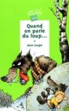 Alain Surget - Quand on parle du loup.