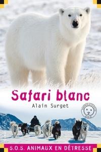 Alain Surget - Safari blanc.