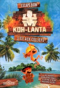 Koh Lanta : Lîle aux colliers - Escape Book.pdf