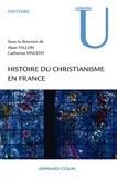 Alain Tallon - Histoire du christianisme en France - Des Gaules à l'époque contemporaine.