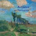 Alain Tapié et Lynda Frenois - Artistes en Normandie - Delacroix, Monet, Bonnard, Doisneau....