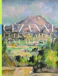 Alain Tapié et Marianne Mathieu - Cézanne et les maîtres - Rêve d'Italie.