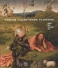 Fables du paysage flamand - Bosch, Bles, Brueghel, Bril.pdf