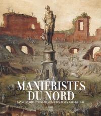 Maniéristes du Nord - Dans les collections du musée des Beaux-Arts de Lille.pdf