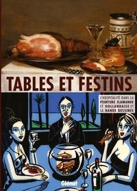 Alain Tapié et Nathalie Samain - Tables et festins - L'hospitalité dans la peinture flamande et hollandaise et la bande dessinée.
