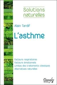 L'asthme - Alain Tardif pdf epub