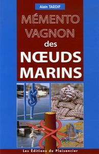 Alain Tardif - Mémento Vagnon des noeuds marins.