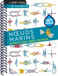 Alain Tardif - Noeuds marins - Critères de choix, usages, réalisation.
