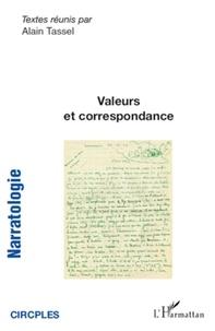Alain Tassel - Narratologie N° 10 : Valeurs et correspondance.