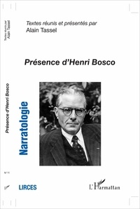 Alain Tassel - Narratologie N° 11 : Présence d'Henri Bosco.