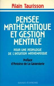 PENSEE MATHEMATIQUE ET GESTION MENTALE. Pour une pédagogie de lintuition mathématique.pdf