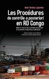 Alain Tenday Lupumba - Les Procédures de contrôle à posteriori en RD Congo - Mise en oeuvre de contrôles douaniers et accisiens modernes et efficaces.