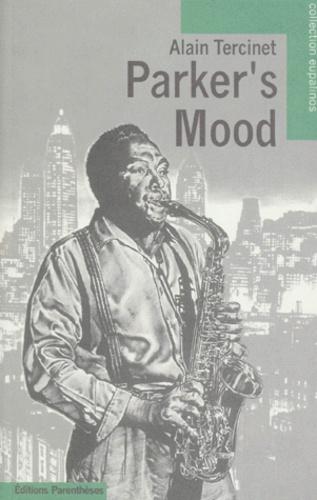 Alain Tercinet - Parker's mood.
