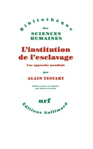 Alain Testart - L'institution de l'esclavage.