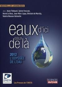 Alain Thébault - Eaux d'ici, eaux de là - 2012, l'odyssée de l'eau. Concours de nouvelles.