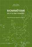 Alain Thiéry - Biomimétisme : on n'a rien inventé ! - Des animaux qui inspirent la science.