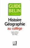 Alain Thillay et Pascal François - Histoire-Géographie au collège.