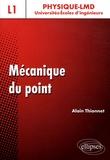 Alain Thionnet - Mécanique du point.